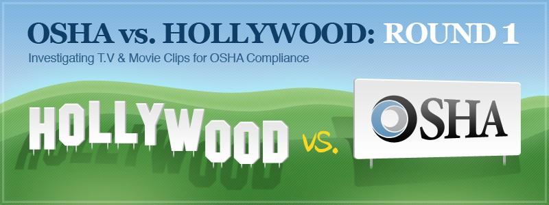 osha vs. hollywood
