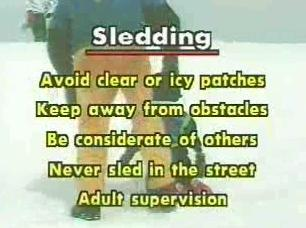 Following safe sledding practices during winter conditions.