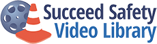 Succeed Safety Video Library